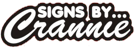 Signs By Crannie